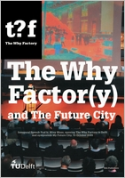 The Why Factory and The Future City