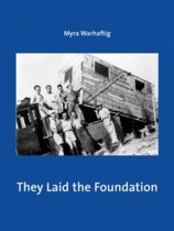 They Laid the Foundation: Lives and Works of German-Speaking Jewish Architects in Palestine