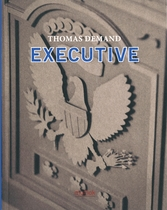 Thomas Demand: Executive