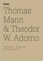 Thomas Mann & Theodor W. Adorno: An Exchange