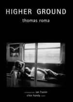 Thomas Roma: Higher Ground
