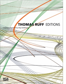 Thomas Ruff: Editions 1988�2014