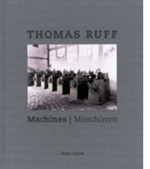 Thomas Ruff: Machines