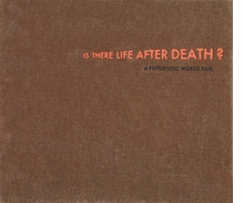 Thomas Zipp: Is There Life after Death?