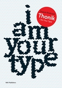 Thonik: I Am Your Type