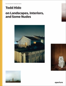 Todd Hido on Landscapes, Interiors, and The Nude