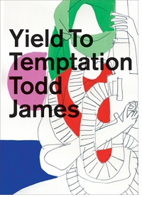 Todd James: Yield to Temptation