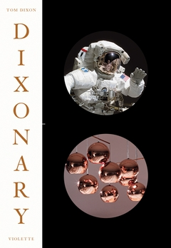 Tom Dixon: Dixonary