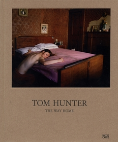 Tom Hunter: The Way Home