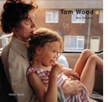 Tom Wood: Bus Odyssey