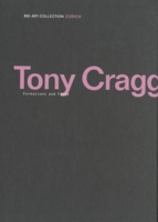 Tony Cragg: Formations and Forms