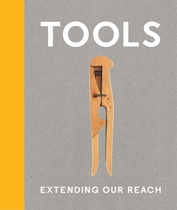 Tools: Extending Our Reach