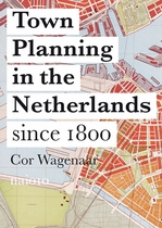 Town Planning in the Netherlands