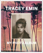 Tracey Emin: My Photo Album