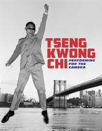 Tseng Kwong Chi: Performing for the Camera