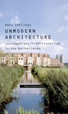 Unmodern Architecture