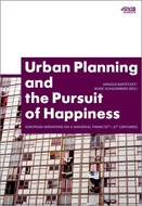 Urban Planning and the Pursuit of Happiness