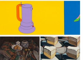 Images are reproduced from <I>Van Gogh, Dalí, and Beyond: The World Reimagined</I>: Paul Cézanne, <i>Still Life with Ginger Jar, Sugar Bowl, and Oranges</i> (1902–06), Michael Craig-Martin, <i>Folio</i> (2004), Wayne Thiebaud, <i>Cut Meringues</i> (detail), 1961