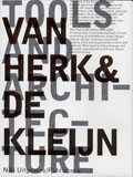 Van Herk & De Kleijn: Tools and Architecture
