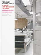 Vermillion Editions Limited: A History and Catalogue, 1977-1992