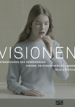 Visions: An Atmosphere of Change