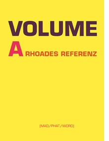 Volume A: A Rhoades Reference