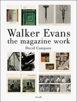 Walker Evans: The Magazine Work