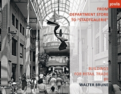 Walter Brune: From Department Store to Stadtgalerie