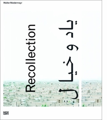 Walter Niedermayr: Recollection