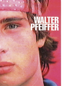Walter Pfeiffer: Films