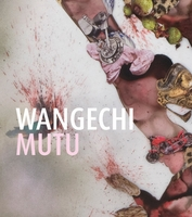 Wangechi Mutu: This You Call Civilization?