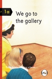 We Go to the Gallery