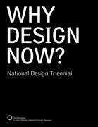 Why Design Now? National Design Triennial