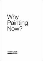 Why Painting Now?