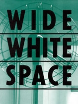 Wide White Space: 1966-1976