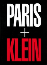 William Klein: Paris + Klein