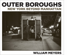 William Meyers: Outer Boroughs