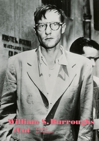 William S. Burroughs: Cut