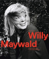 Willy Maywald: Photographer and Cosmopolitan