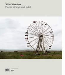 Wim Wenders: Places, Strange and Quiet