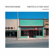 Wim Wenders: Written in the West, Revisited