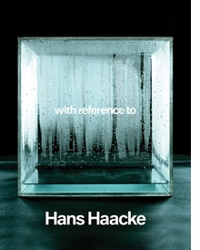 With Reference to Hans Haacke