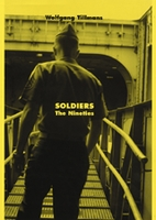 Wolfgang Tillmans: Soldiers