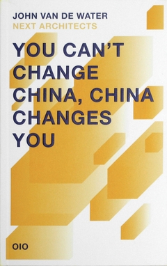You Can't Change China, China Changes You