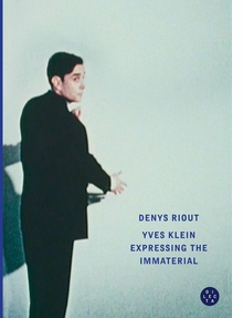 Yves Klein: Expressing the Immaterial