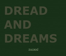 Zalma�: Dread and Dreams