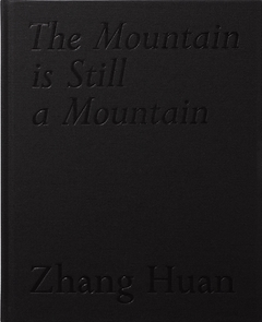 Zhang Huan: The Mountain Is Still a Mountain