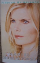 Mariel Hemingway autographed Finding My Balance hardcover book