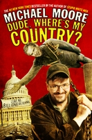 Michael Moore autographed Dude, Where's My Country hardcover book