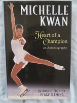 Michelle Kwan autographed Heart of a Champion hardcover book